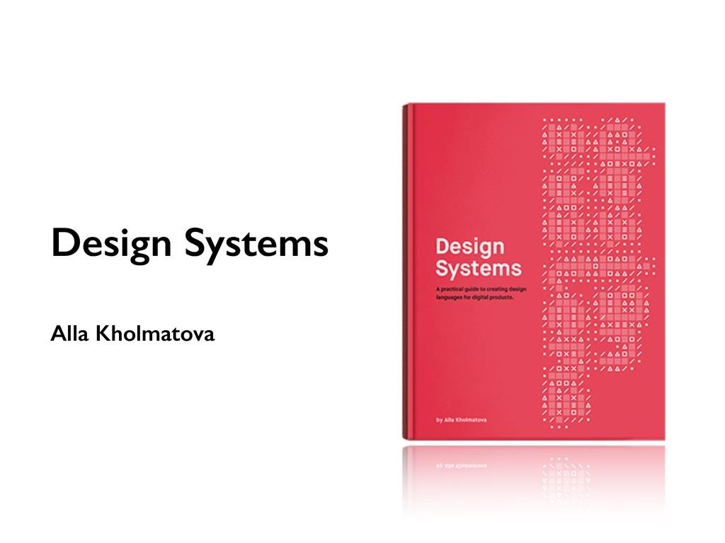 Design Systems Alla Kholmatova