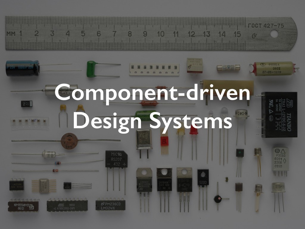 Component-driven Design Systems
