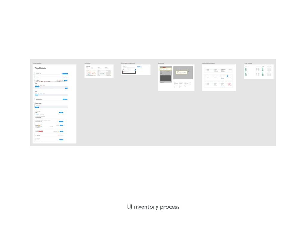 UI inventory process