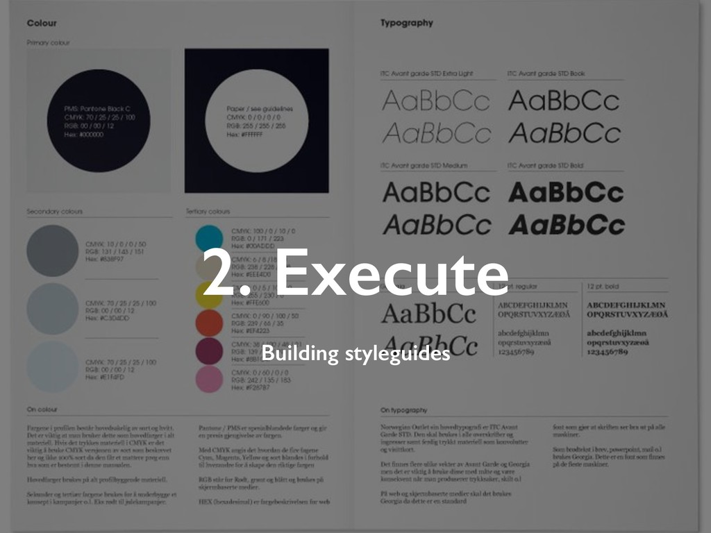 2. Execute Building styleguides