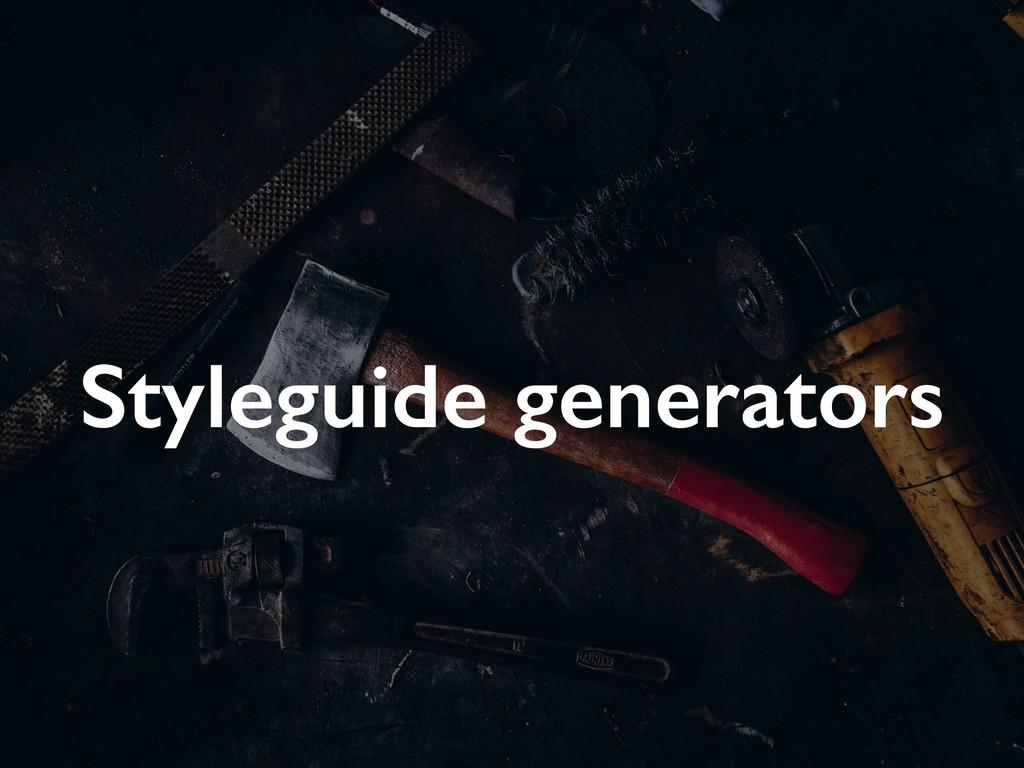Styleguide generators