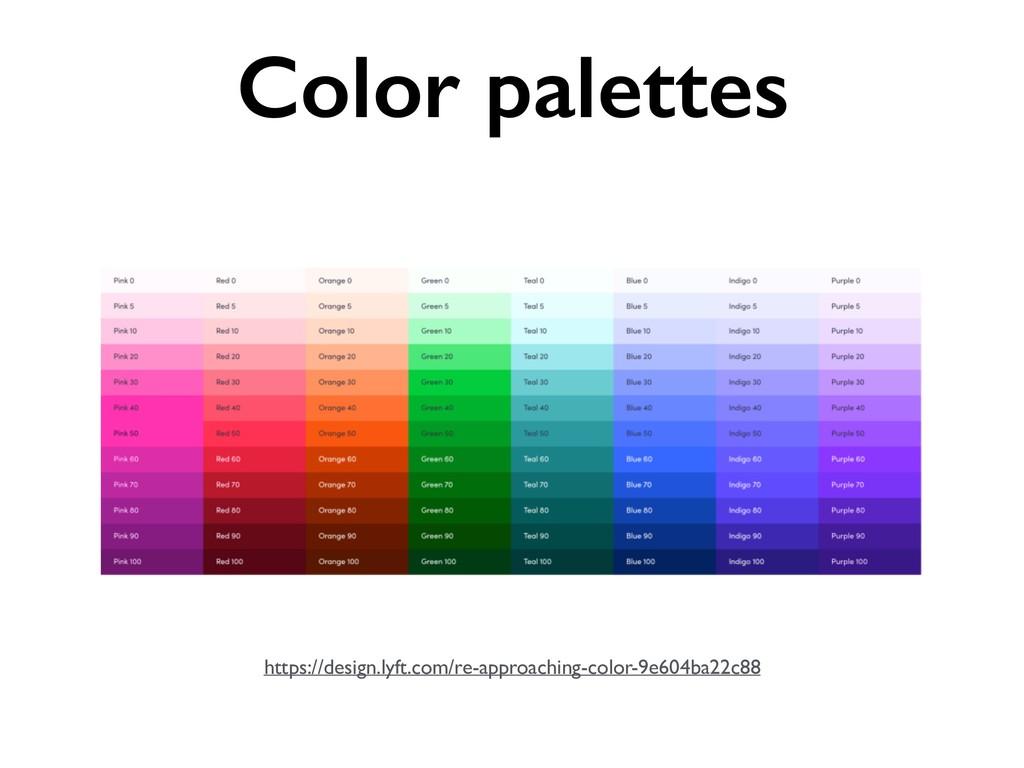 https://design.lyft.com/re-approaching-color-9e...