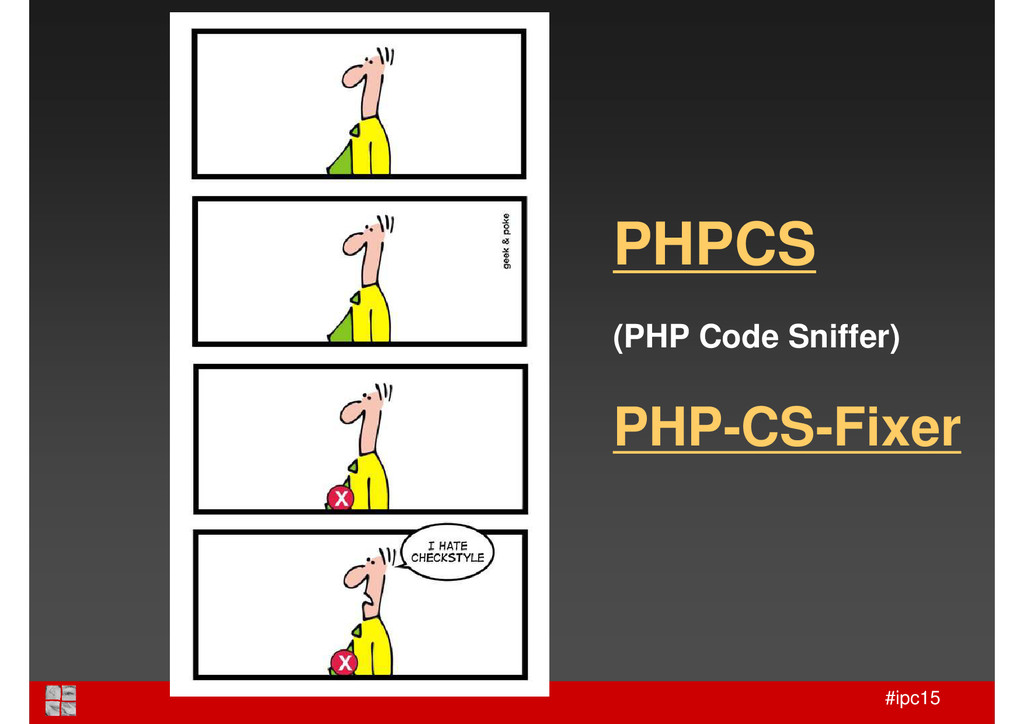 #ipc15 PHPCS (PHP Code Sniffer) PHP-CS-Fixer
