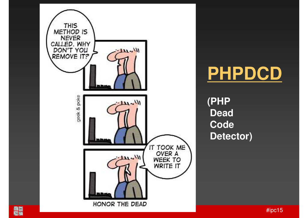 #ipc15 PHPDCD (PHP Dead Code Detector)