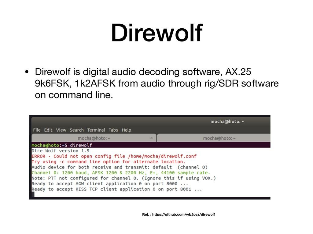 Direwolf • Direwolf is digital audio decoding s...