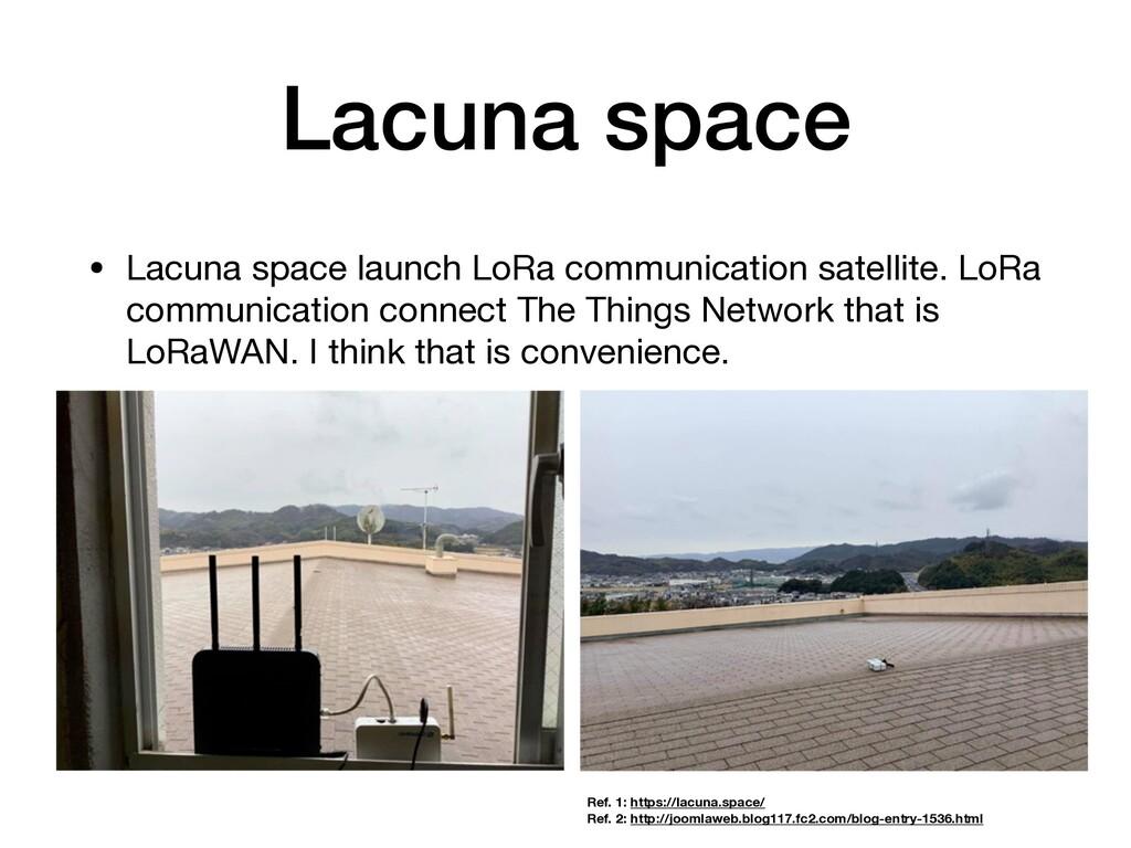 Lacuna space • Lacuna space launch LoRa communi...