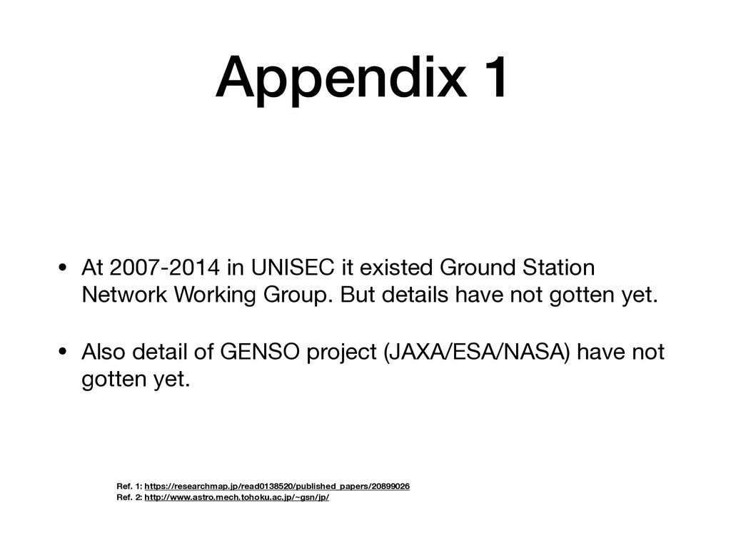 Appendix 1 • At 2007-2014 in UNISEC it existed ...