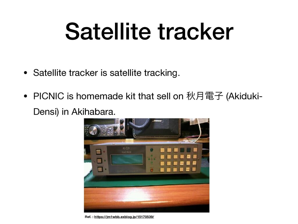 Satellite tracker • Satellite tracker is satell...
