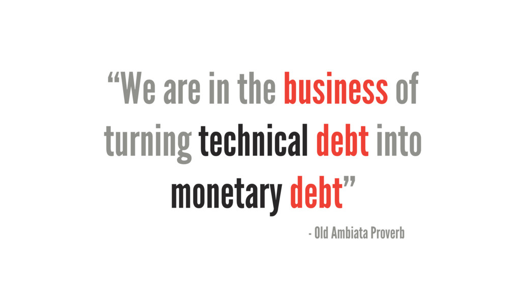 """""""We are in the business of turning technical de..."""