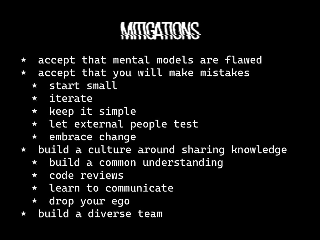 mitigations accept that mental models are flawe...
