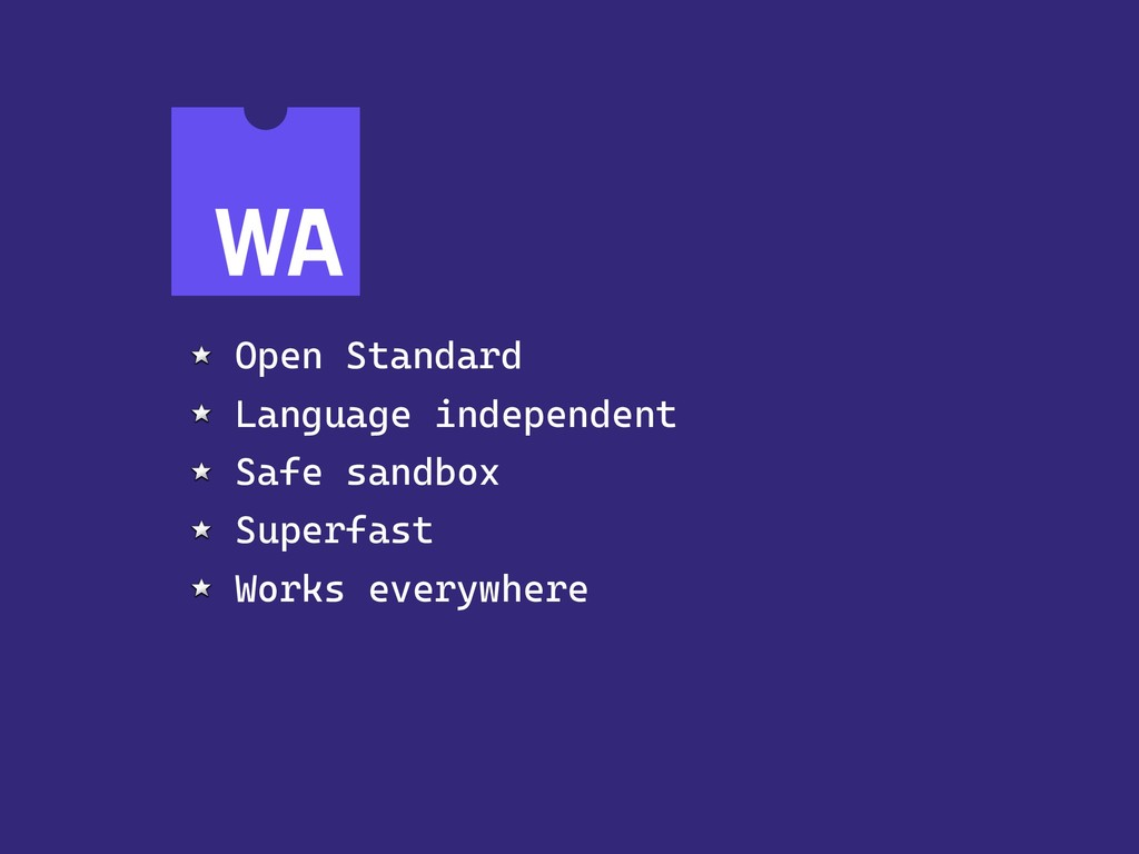 Open Standard Language independent Safe sandbox...