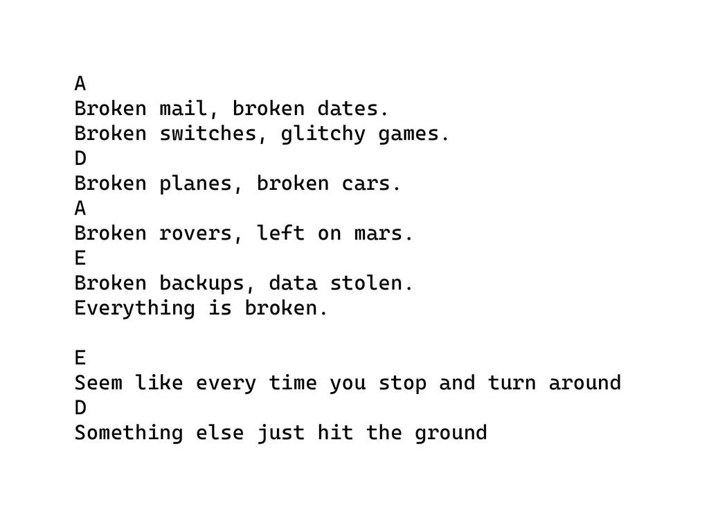 A Broken mail, broken dates. Broken switches, g...