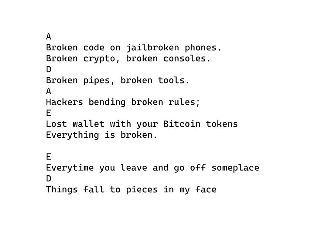 A Broken code on jailbroken phones. Broken cryp...