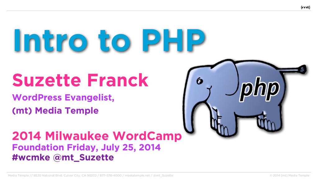 Intro to PHP Suzette Franck WordPress Evangelis...