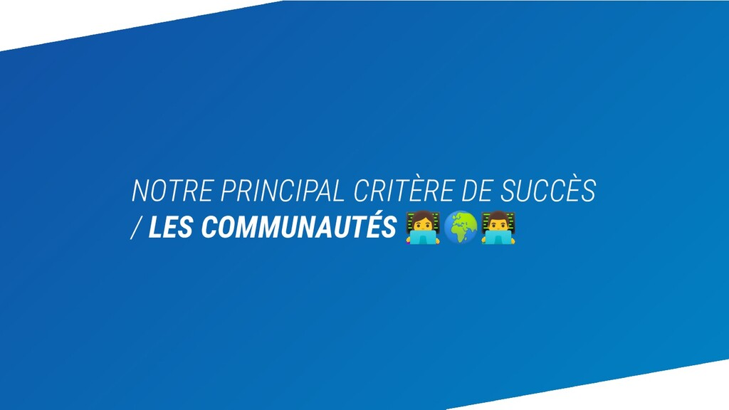 NOTRE PRINCIPAL CRITÈRE DE SUCCÈS / LES COMMUNA...