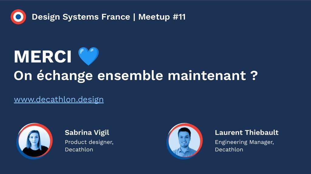 Design Systems France | Meetup #11 MERCI 💙 On é...