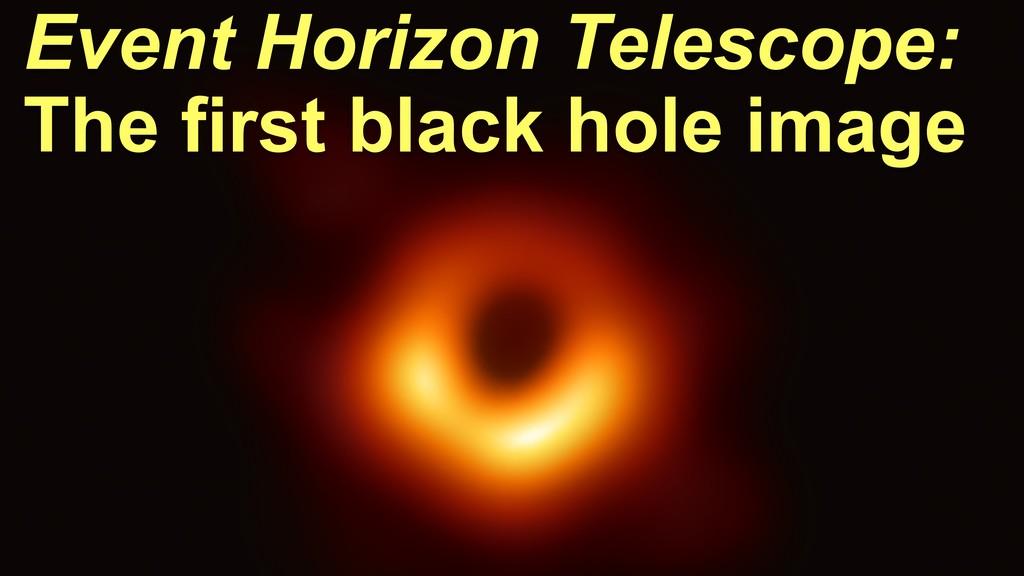 Event Horizon Telescope: The first black hole i...