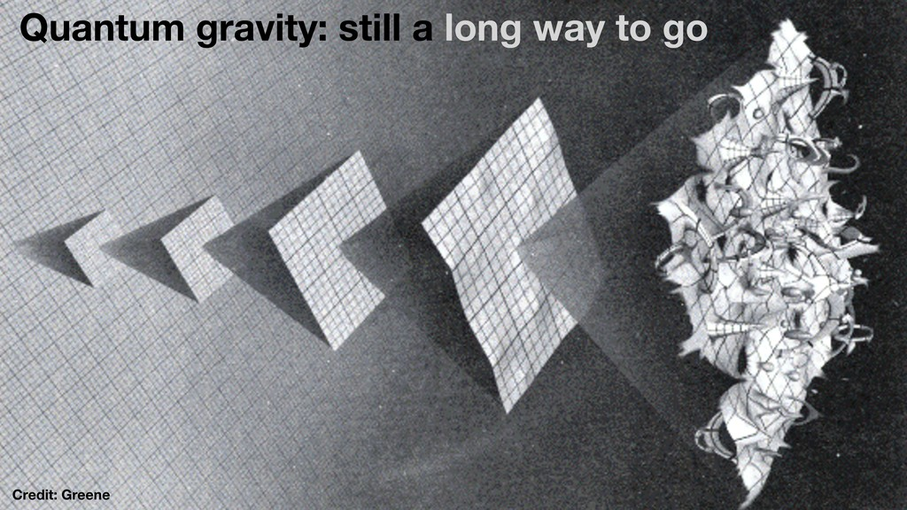 Quantum gravity: still a long way to go Credit:...