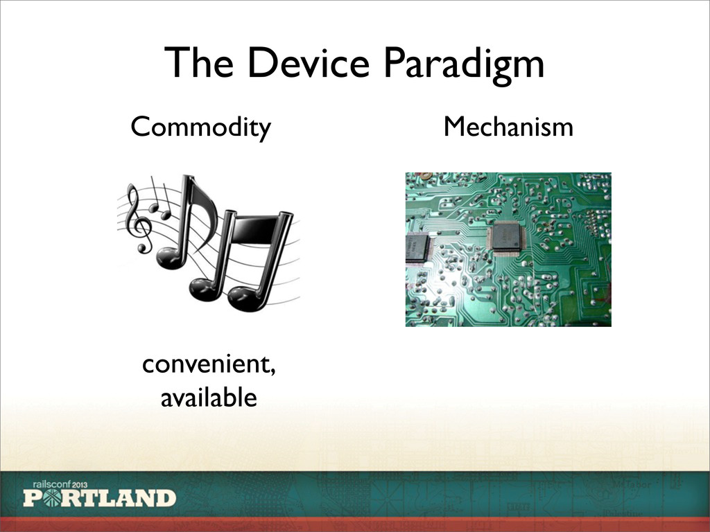 The Device Paradigm Commodity Mechanism conveni...