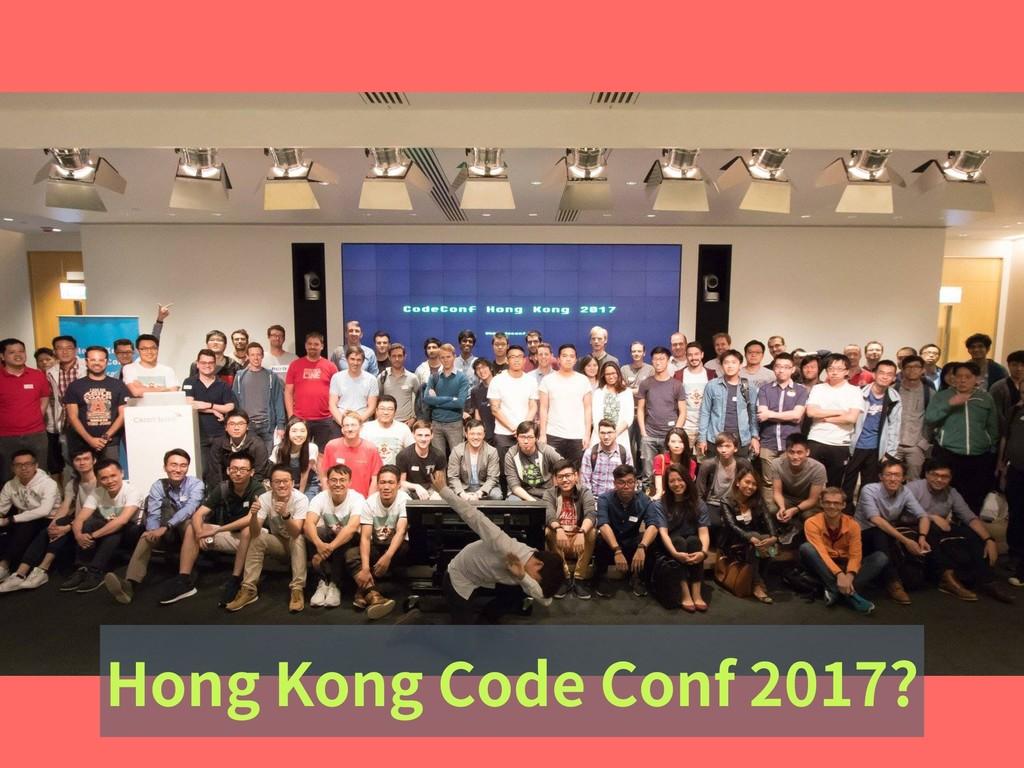 Hong Kong Code Conf 2017?