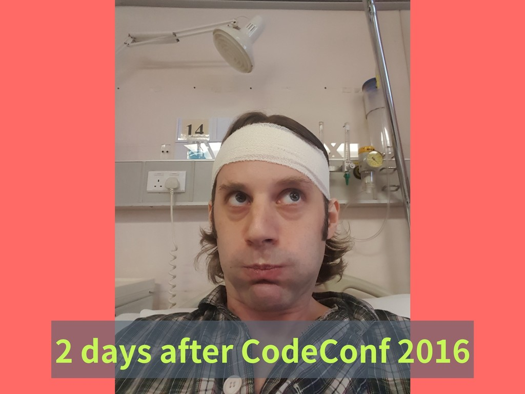2 days after CodeConf 2016
