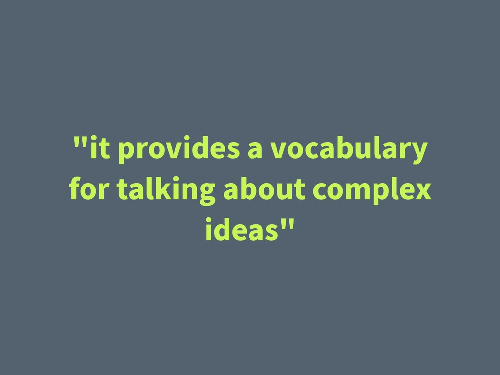 """it provides a vocabulary for talking about com..."