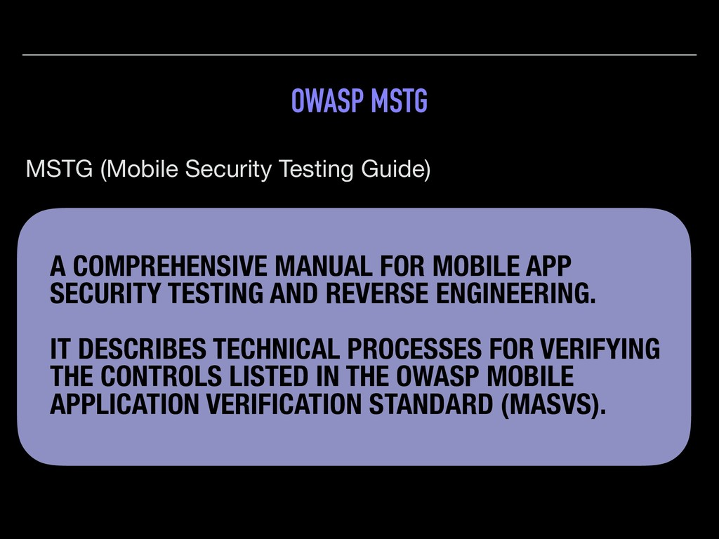 OWASP MSTG MSTG (Mobile Security Testing Guide)...