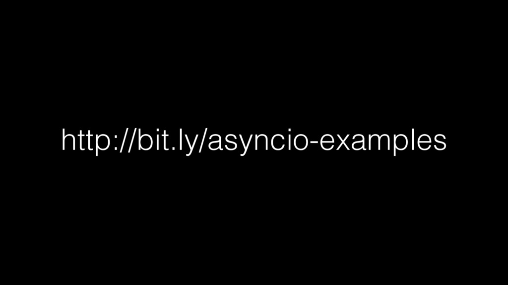 http://bit.ly/asyncio-examples