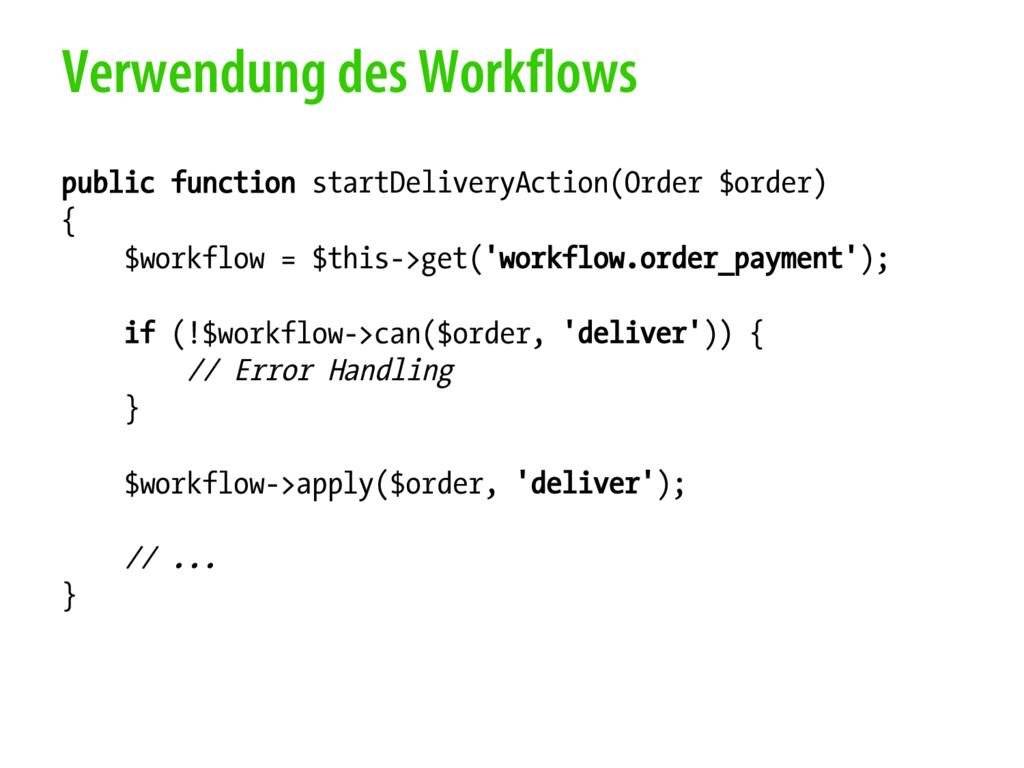 Verwendung des Workflows public function startD...
