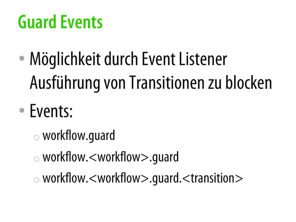 • Möglichkeit durch Event Listener Ausführung v...
