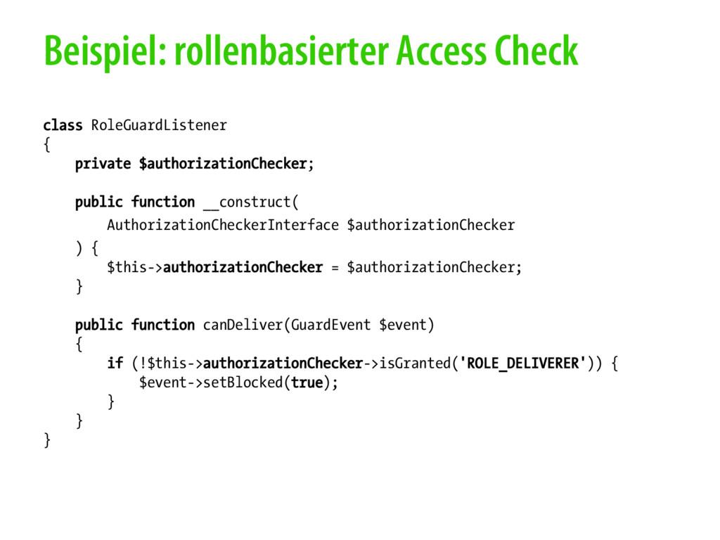 Beispiel: rollenbasierter Access Check class Ro...