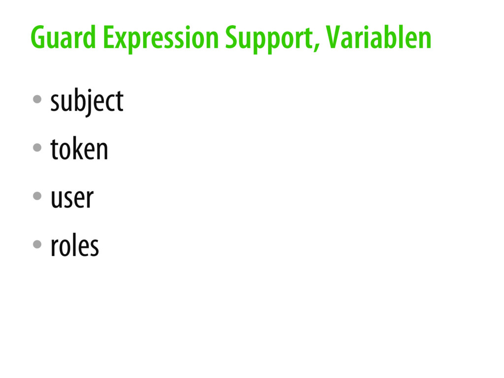 • subject • token • user • roles Guard Expressi...