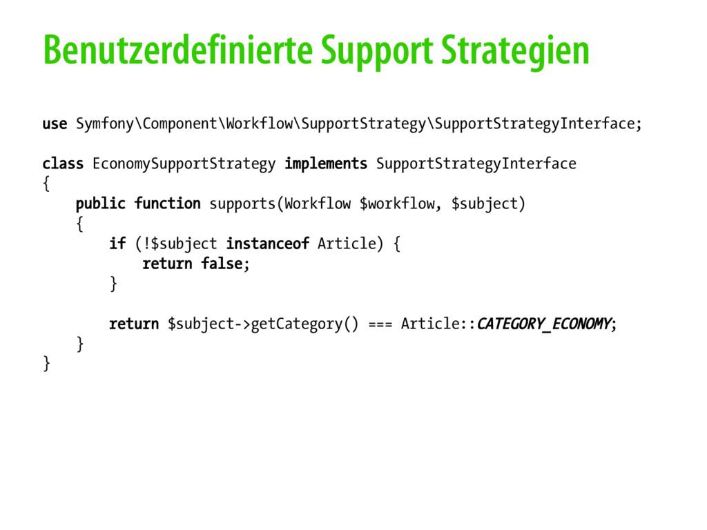 Benutzerdefinierte Support Strategien use Symfo...