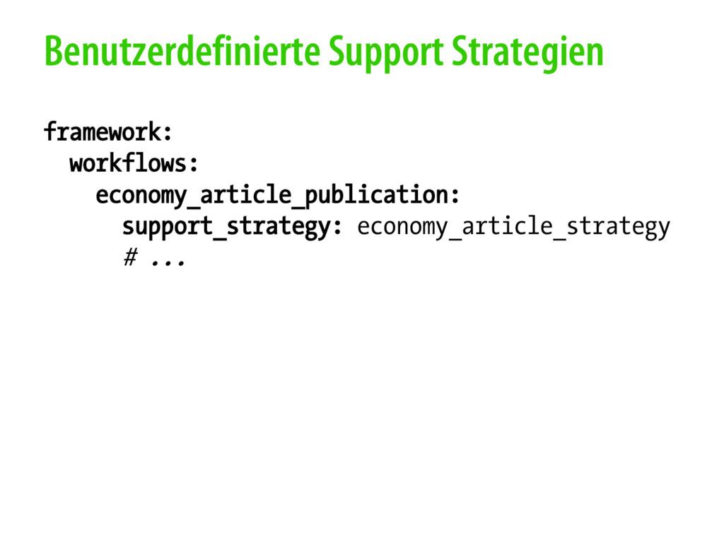 Benutzerdefinierte Support Strategien framework...
