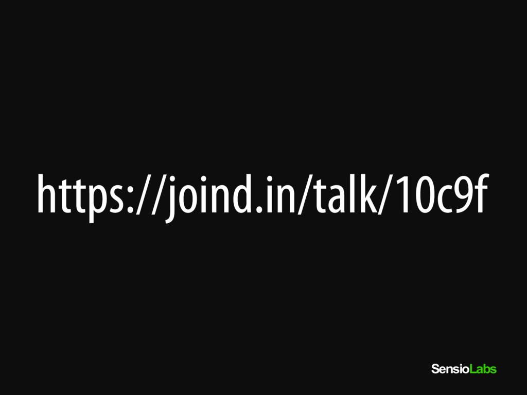 SensioLabs https://joind.in/talk/10c9f