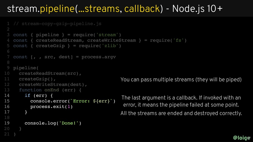 // stream-copy-gzip-pipeline.js const { pipelin...