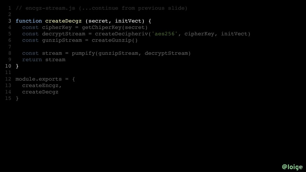 // encgz-stream.js (...continue from previous s...