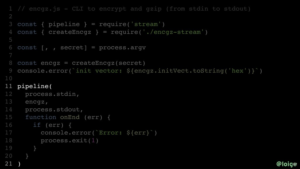 // encgz.js - CLI to encrypt and gzip (from std...