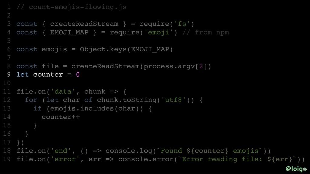 // count-emojis-flowing.js const { createReadSt...