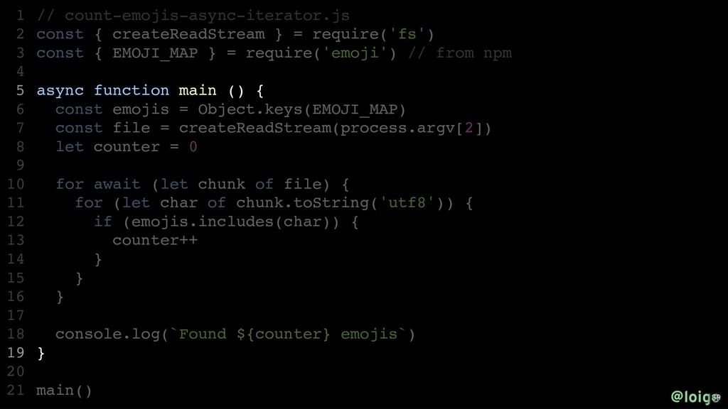 // count-emojis-async-iterator.js const { creat...