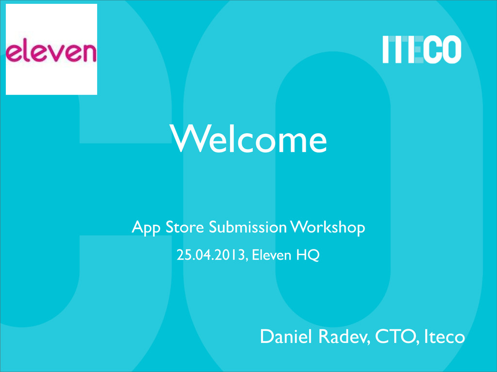 Welcome App Store Submission Workshop Daniel Ra...