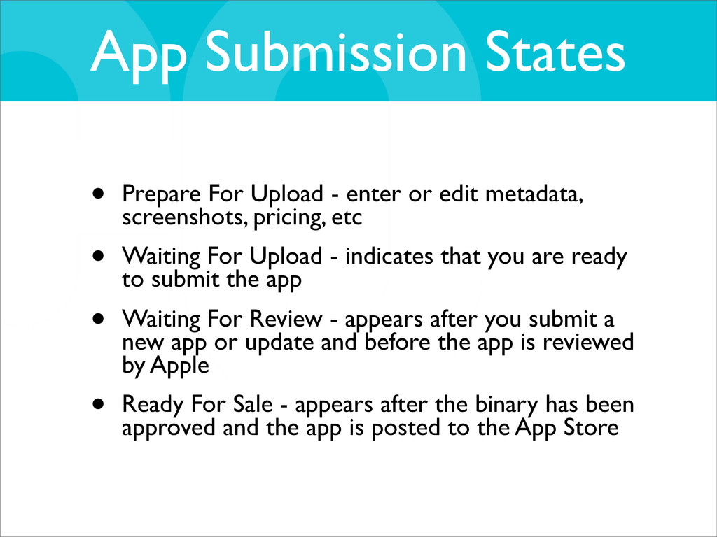 App Submission States • Prepare For Upload - en...