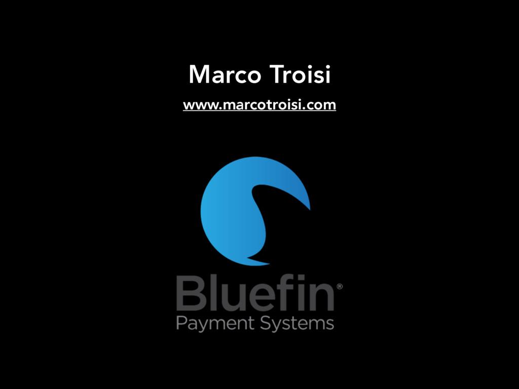 Marco Troisi www.marcotroisi.com