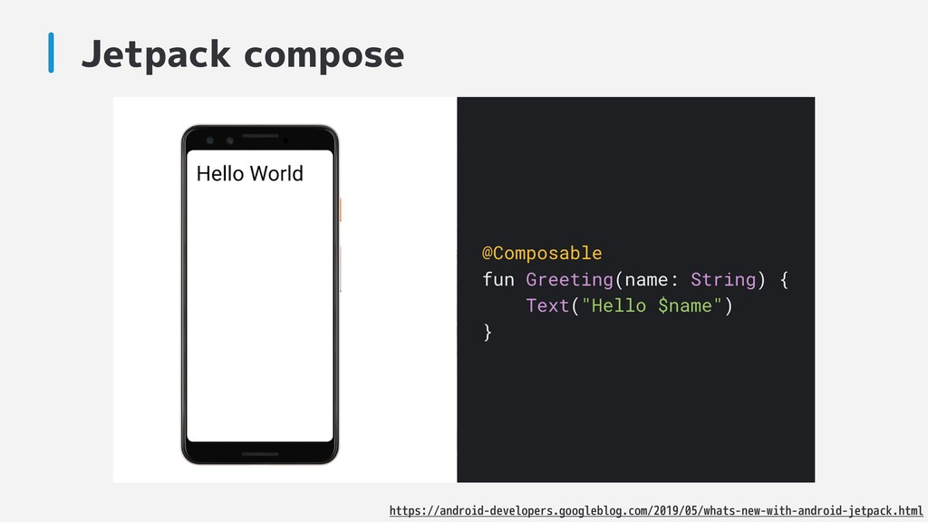 Jetpack compose https://android-developers.goog...