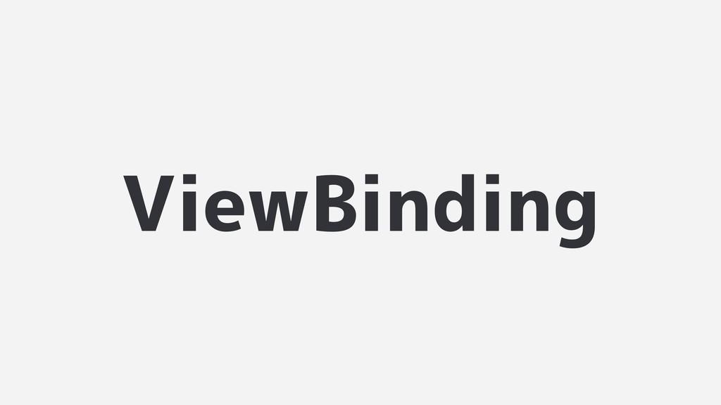 ViewBinding