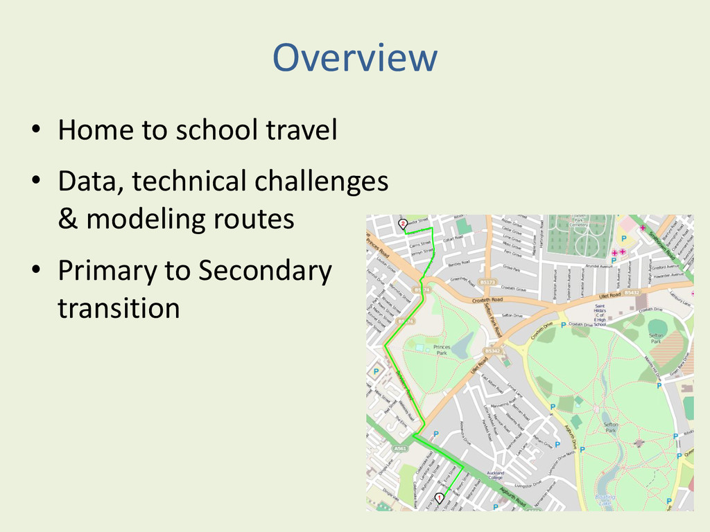 Overview • Home to school travel • Data, techni...
