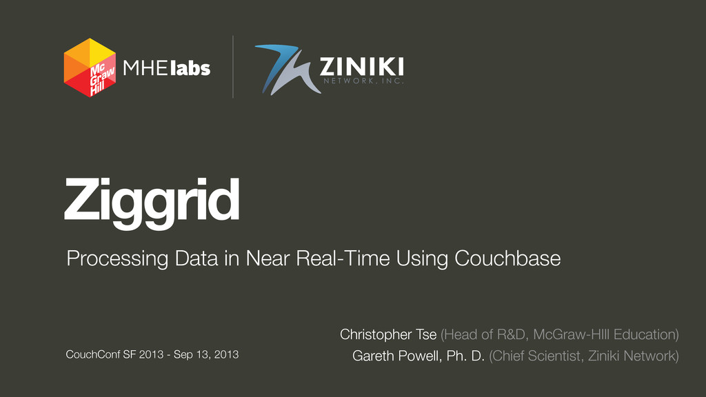 Ziggrid Processing Data in Near Real-Time Using...