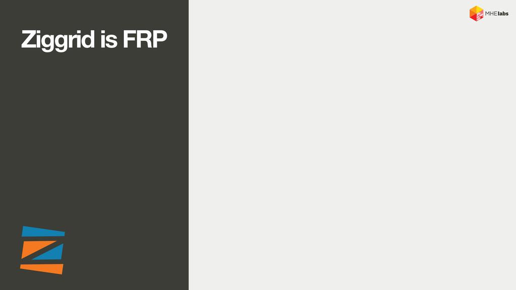 Ziggrid is FRP