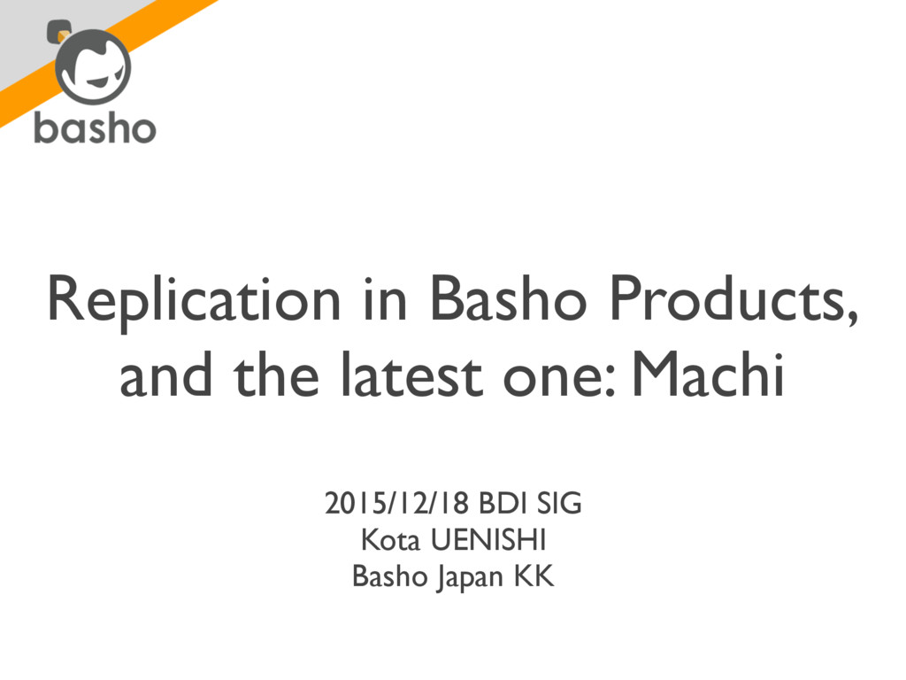 Replication in Basho Products, and the latest o...