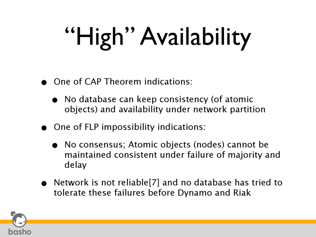 """High"" Availability • One of CAP Theorem indica..."